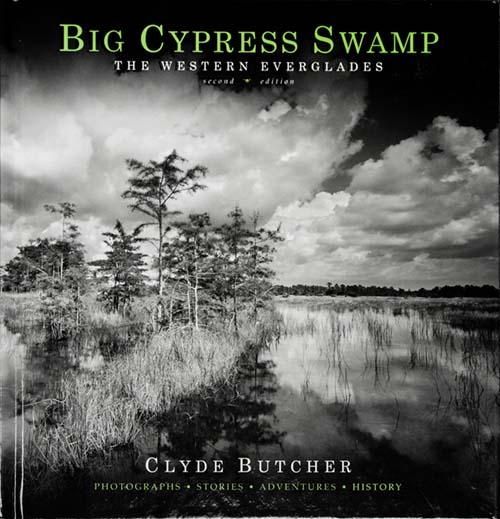 Big Cypress Swamp<br>The Western Everglades